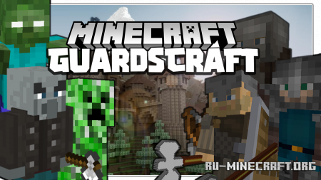 Скачать GuardsCraft для Minecraft 1.16.4