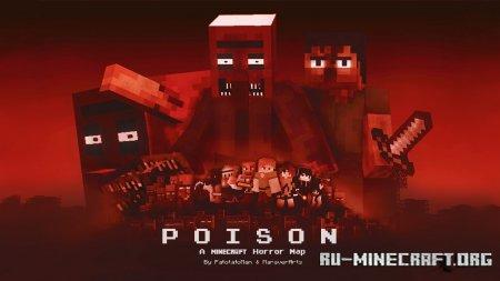 Скачать Poison v 2.0 (Horror Map) для Minecraft