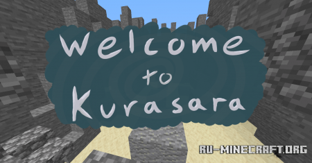Скачать Welcome to Kurasara для Minecraft