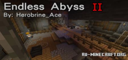 Скачать Endless Abyss-II для Minecraft PE