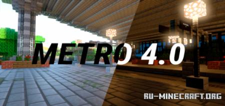 Скачать Metro 4.0 для Minecraft PE
