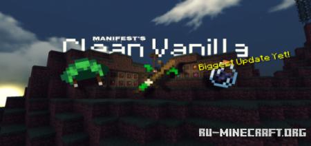 Скачать Clean Vanilla [16x16] для Minecraft PE 1.16