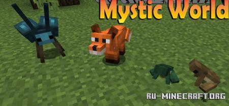 Скачать Mystic World для Minecraft 1.16.5