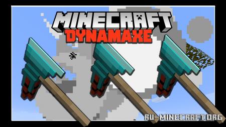 Скачать Dynamaxe для Minecraft 1.16.5