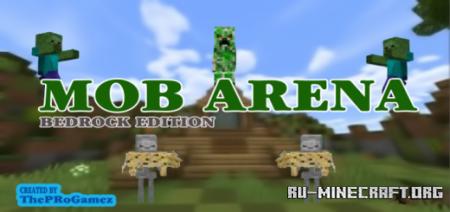 Скачать Mob Arena Survival And PVP by ThePRoGamezYT для Minecraft PE