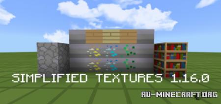 Скачать Simplified Textures [16x16] для Minecraft PE 1.16