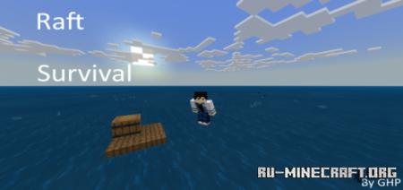 Скачать GHP's Custom Raft Survival для Minecraft PE