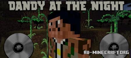 Скачать Dandy at the Night для Minecraft 1.15.2