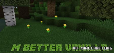 Скачать M Better Vanilla [64x64] для Minecraft PE 1.16