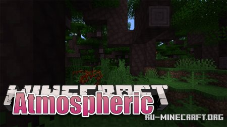 Скачать Atmospheric для Minecraft 1.16.5