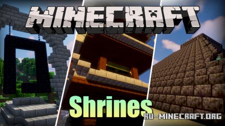 Скачать Shrines для Minecraft 1.16.5