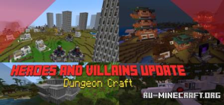 Скачать Dungeon Craft v4.0: Heroes and Villains для Minecraft PE 1.16
