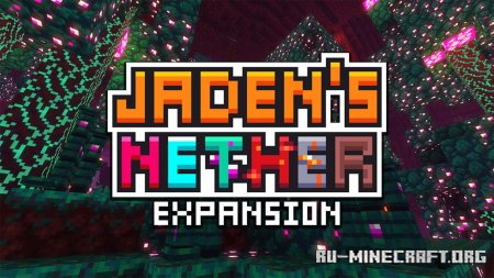 Скачать Jaden's Nether Expansion для Minecraft 1.15