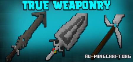 Скачать True Weaponry для Minecraft 1.16.4
