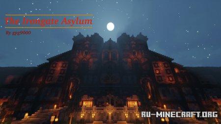 Скачать The Irongate Asylum для Minecraft