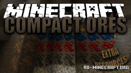 Скачать Compact Ores для Minecraft 1.16.5