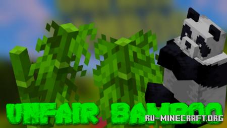 Скачать Unfair Bamboo для Minecraft