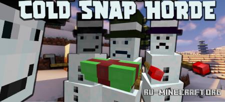 Скачать Cold Snap Horde для Minecraft 1.16.5
