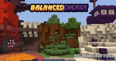 Скачать Balanced Energy [16x] для Minecraft 1.16