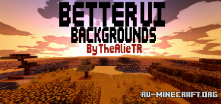 Скачать Better Ui Backgrounds для Minecraft PE 1.16