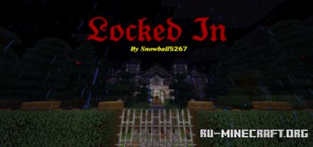 Скачать Locked In by Snowball5267 для Minecraft PE
