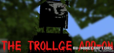 Скачать The Trollge Add-on (Horror) для Minecraft PE 1.16