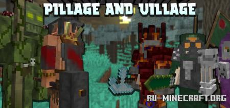 Скачать Pillage the Village для Minecraft 1.16.5