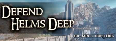 Скачать Defend Helms Deep для Minecraft