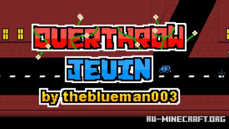 Скачать Overthrow Jevin для Minecraft
