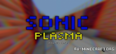 Скачать Sonic Plasma Alpha для Minecraft PE