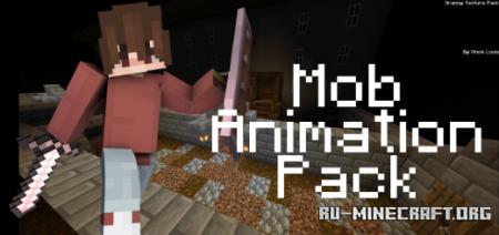 Скачать Mob Animation Pack для Minecraft PE 1.16