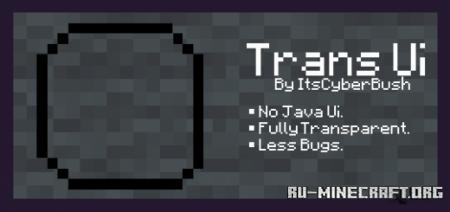Скачать Trans Ui для Minecraft PE 1.16
