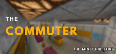Скачать The Commuter (Adventure Map) для Minecraft PE