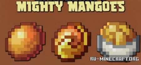 Скачать Mighty Mangoes для Minecraft 1.16.5