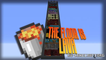 Скачать The Floor Is Lava by Arthurfr для Minecraft