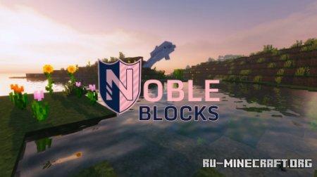 Скачать Noble Blocks для Minecraft 1.17