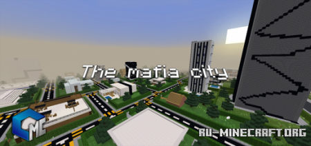 Скачать The Mafia City (Map) для Minecraft PE