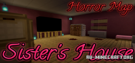 Скачать Sister's House 1.4.0 - Horror Map для Minecraft PE