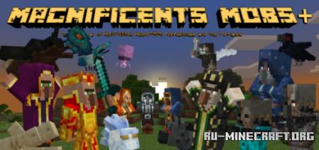 Скачать Magnificents Mob Plus для Minecraft PE 1.16