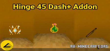 Скачать Hinge 45 Dash Plus для Minecraft PE 1.16
