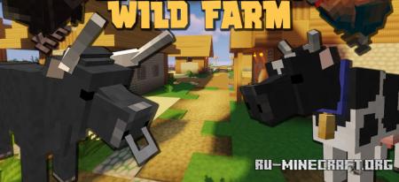 Скачать Wild Farm для Minecraft 1.16.5