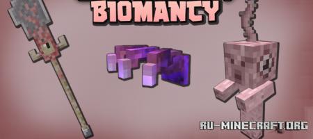 Скачать Biomancy для Minecraft 1.16.5