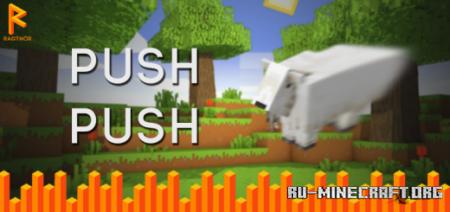 Скачать Push Push для Minecraft PE 1.16