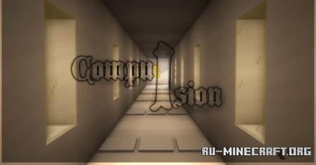 Скачать Compulsion by Thyz для Minecraft