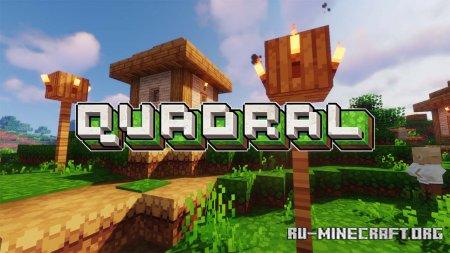 Скачать Ignaf's Quadral [16x] для Minecraft 1.17