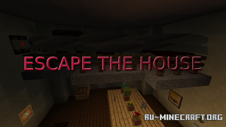Скачать Escape From The House by MCL для Minecraft