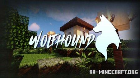 Скачать Wolfhound [64x] для Minecraft 1.14