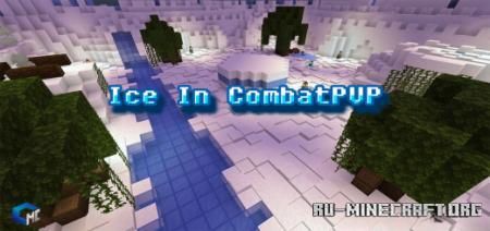 Скачать Ice In CombatPVP (Map) для Minecraft PE