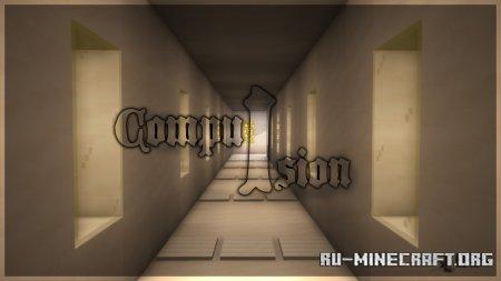 Скачать Compulsion для Minecraft