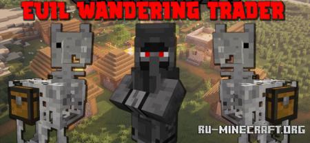 Скачать Evil Wandering Trader для Minecraft 1.16.5
